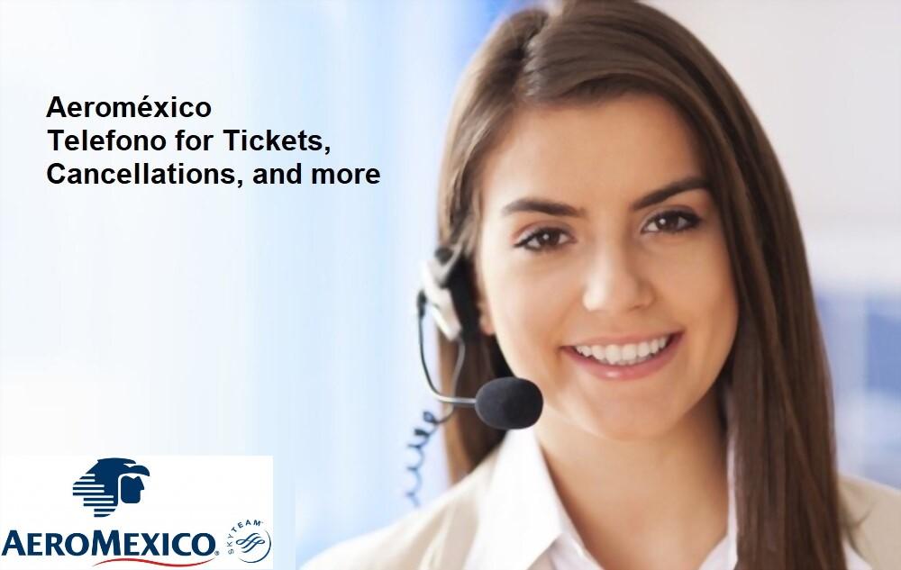 Aeromexico telefono mexico